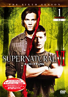 SUPERNATURAL �O <シックス・シーズン> Vol.1